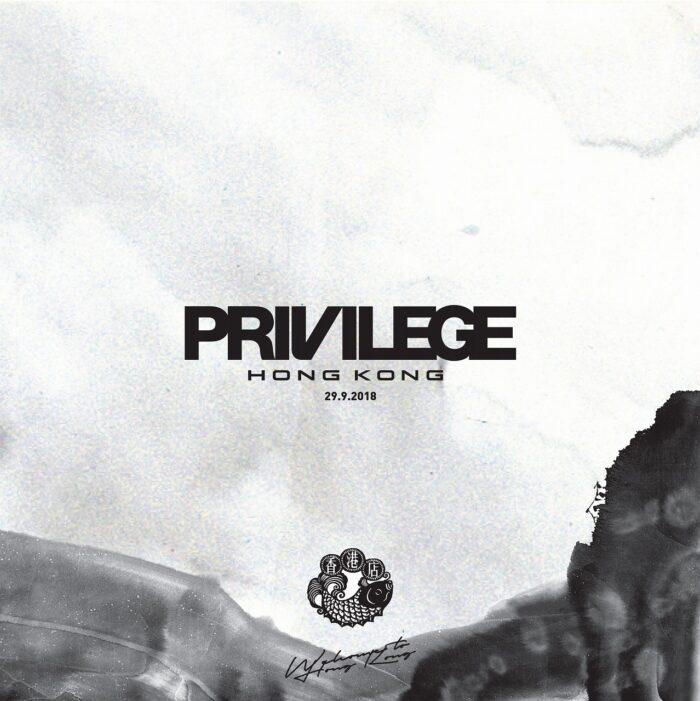 PRIVILEGE HONG KONG  – GRAND OPEN!